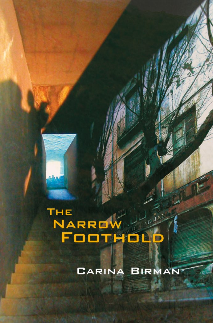 The Narrow Foothold